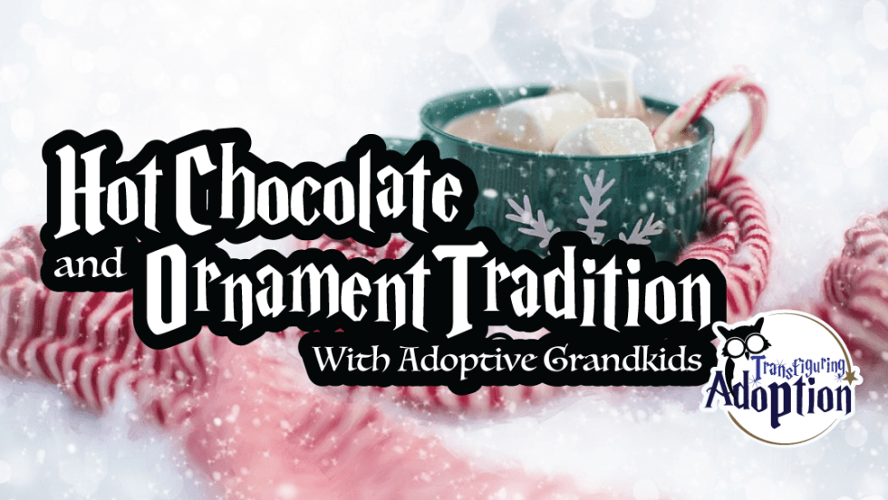 hot-chocolate-and-ornament-tradition-with-adoptive-grandkids-facebook