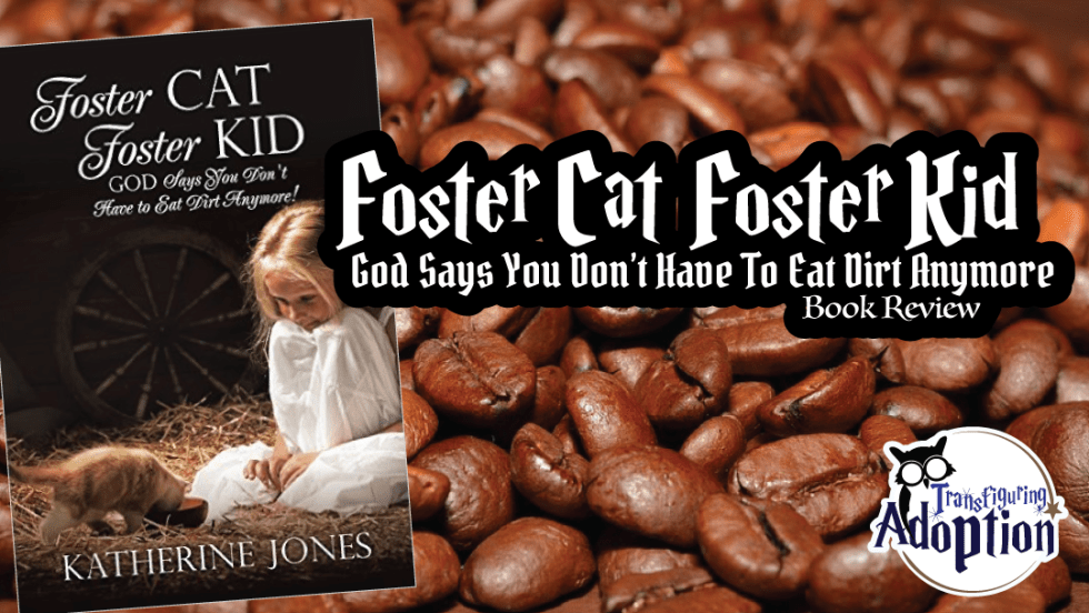 foster-cat-foster-kid-God-says-Katherine-Jones-book-review-rectangle