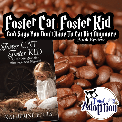 foster-cat-foster-kid-God-says-Katherine-Jones-book-review-square