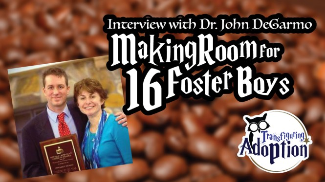 interview-dr-john-degarmo-making-room-for-16-foster-boys-rectangle