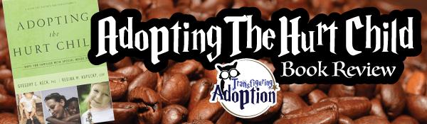 adopting-the-hurt-child-regina-kupecky-book-review-header