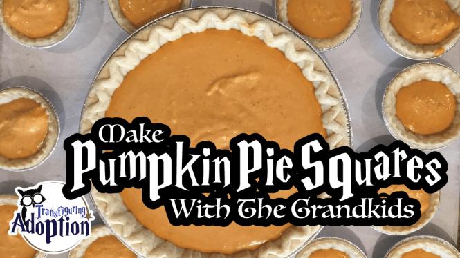 make-pumpkin-pie-squares-with-grandkids-transfiguring-adoption-rectangle