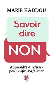 Savoir dire non Poche – 7 mars 2014 de Marie Haddou  (Auteur)