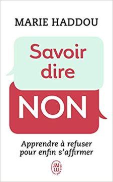 Savoir dire non Marie Haddou (Auteur)