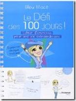 Le défi des 100 jours! de Lilou Mace