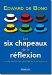 les six chapeaux de la réflextion Edward de Bono