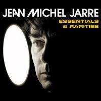 "JEAN MICHEL JARRE ""ESSENTIALS & RARITIES"""