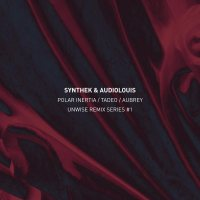 "UPCOMING RELEASE: SYNTHEK & AUDIOLOUIS ""UNWISE REMIX SERIES #1"""