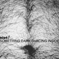 "REVIEW: NIET! ""SOMETHING DARK DANCING INSIDE - EP"""