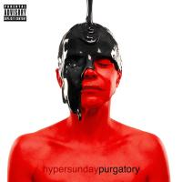 "HYPERSUNDAY ""PURGATORY"""
