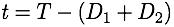 t=T-(D1+D2)