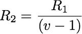 R2=R1/(v-1)