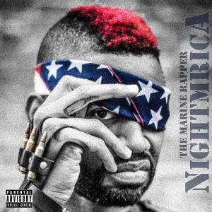 The Marine Rapper nightmrica album cover