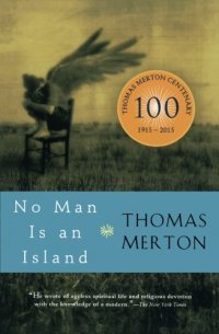 No Man Is an Island, by Thomas Merton