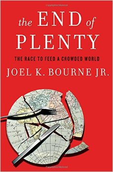 The End of Plenty of Joel K. Bourne, Jr.