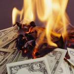 Burn your cash before it burns you