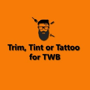 Tickled by Trim, Tint or Tattoo for TWB