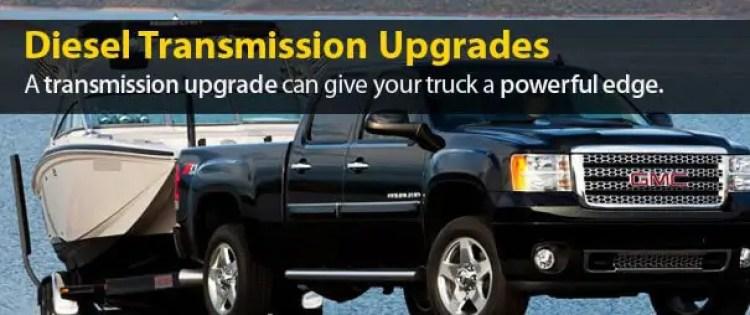 Diesel Transmission Service & Upgrades