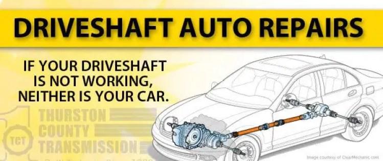 Driveshaft & Drivetrain Auto Repairs Lacey Olympia WA Washington