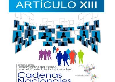 Herramientas del Estado para el Control de la Información: Cadenas Nacionales
