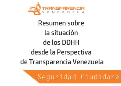 Resumen sobre la situación de Seguridad Ciudadana desde la Perspectiva de Transparencia Venezuela