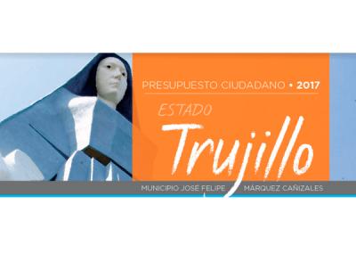 Presupuesto Ciudadano 2017 – Municipio José Felipe Márquez Cañizales, Trujillo