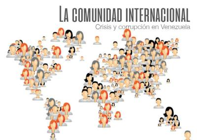 Comunidad Internacional: Crisis y corrupción en Venezuela 2017
