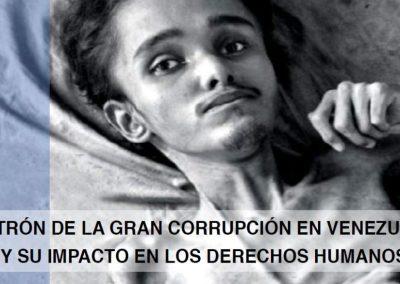 Patrón de la Gran Corrupción en Venezuela y su impacto en los derechos humanos
