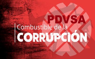 Pdvsa, combustible de la corrupción
