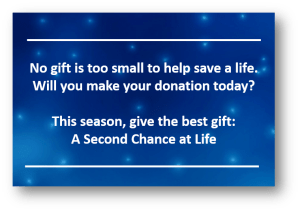 Give the best gift: A Second Chance at Life