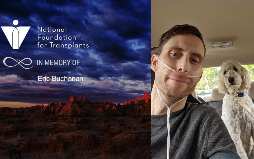 In Memory of NFT's Volunteer Ambassador Eric Buchanan