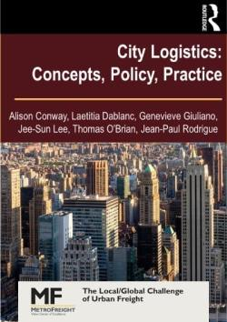 City Logistics: Concepts, Policy, Practice