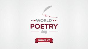 world poetry day march 21