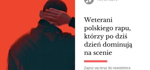 Weterani polskiego rapu, którzy po dziś dzień dominują na scenie