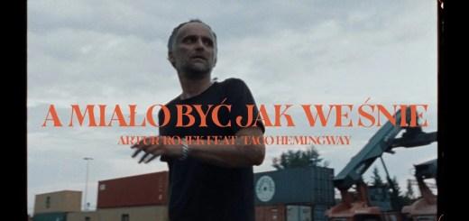 a mialo byc jak we snie taco hemingway artur rojek tekst lyrics trapoffice