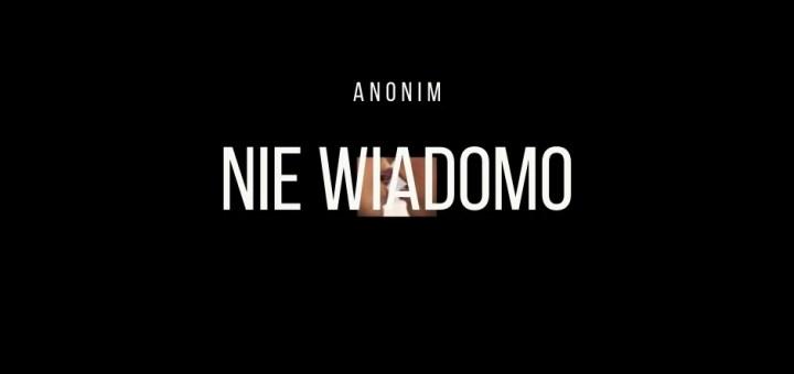 Anonim - Nie wiadomo tekst lyrics trapoffice