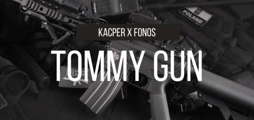 Kacper x Fonos - Tommy Gun tekst lyrics trapoffice