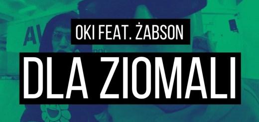 OKI feat. Żabson - DLA ZIOMALI tekst lyrics trapoffice