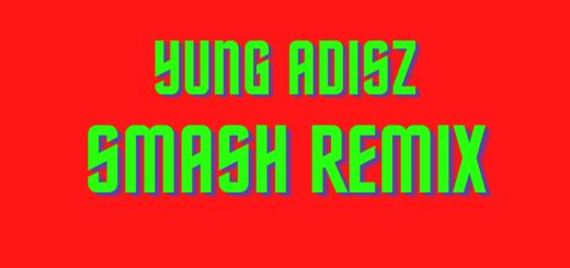 yung adisz - smash remix tekst lyrics trapoffice