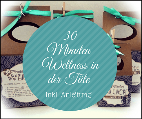30 Minuten Wellness in der Tüte1