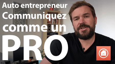auto entrepreneur communiquez comme un pro