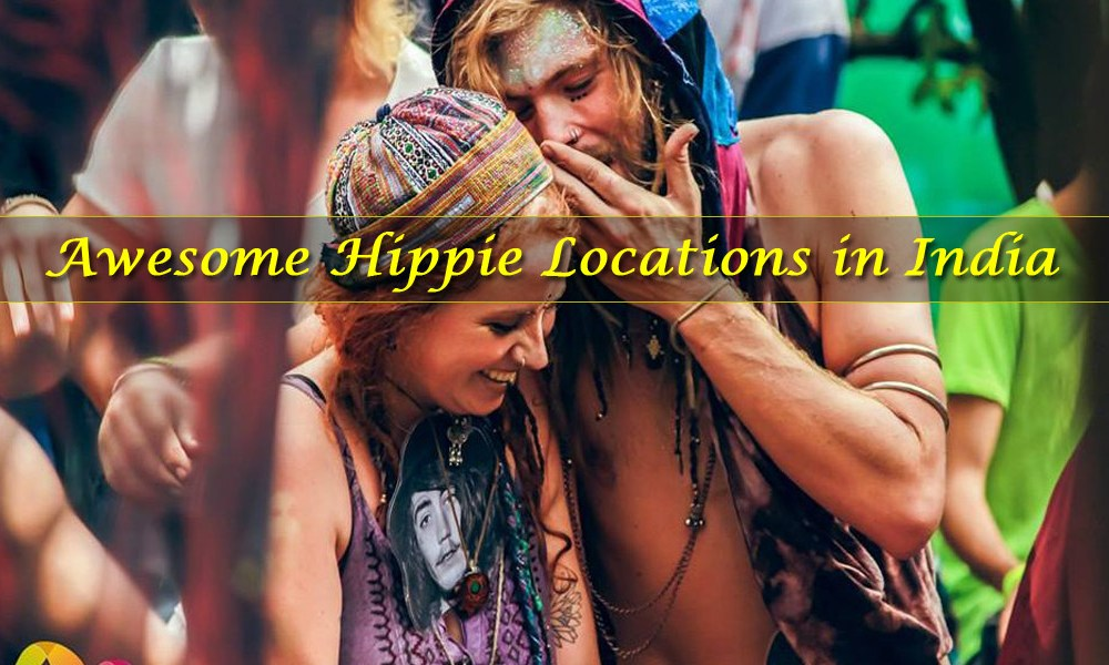 Awesome Hippie Locations in India