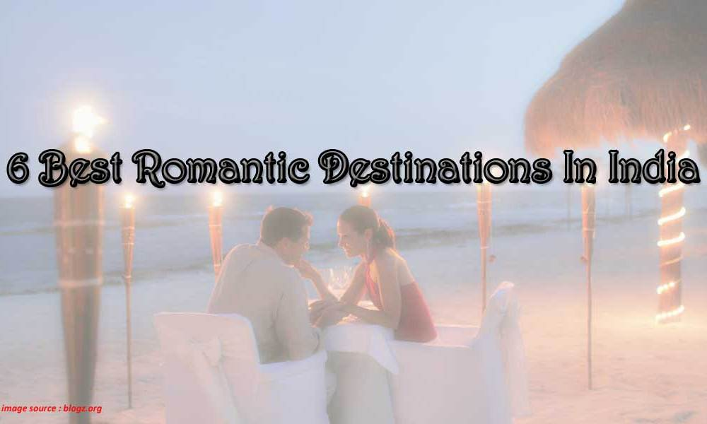 romantic getaways in india