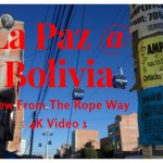 ペルー ボリビア 一人旅 @ラパスロープウェイからの眺め4K 1 Bolivia @ La Paz View From Ropeway 4K video 1