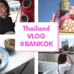 【VLOG】タイ旅行記🌺 #Bankok #Thailand