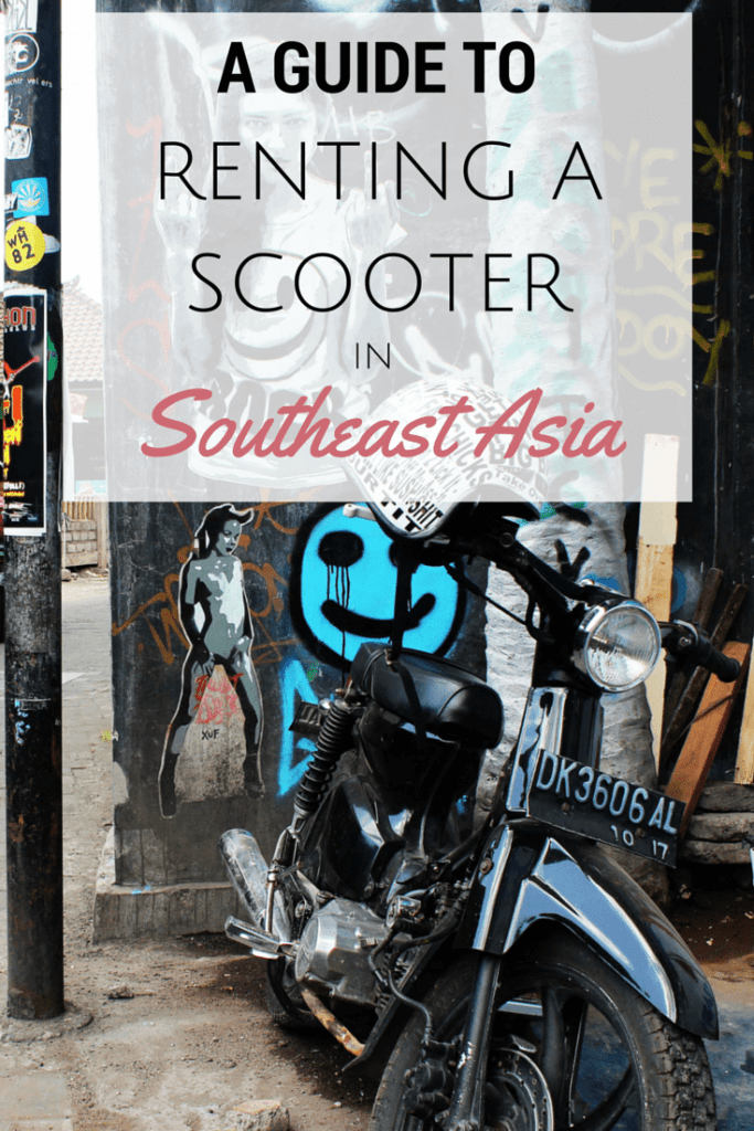 A Beginner's Guide to Renting a Scooter in Southeast Asia - The Travel Lush