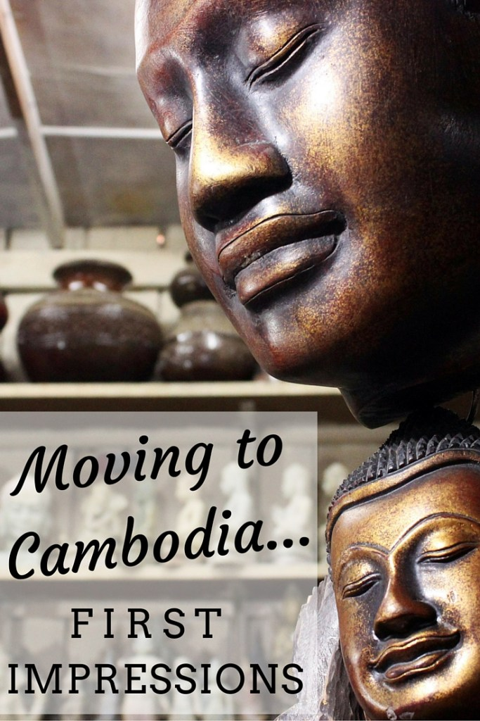 Moving to Cambodia...First Impressions - Travel Lush