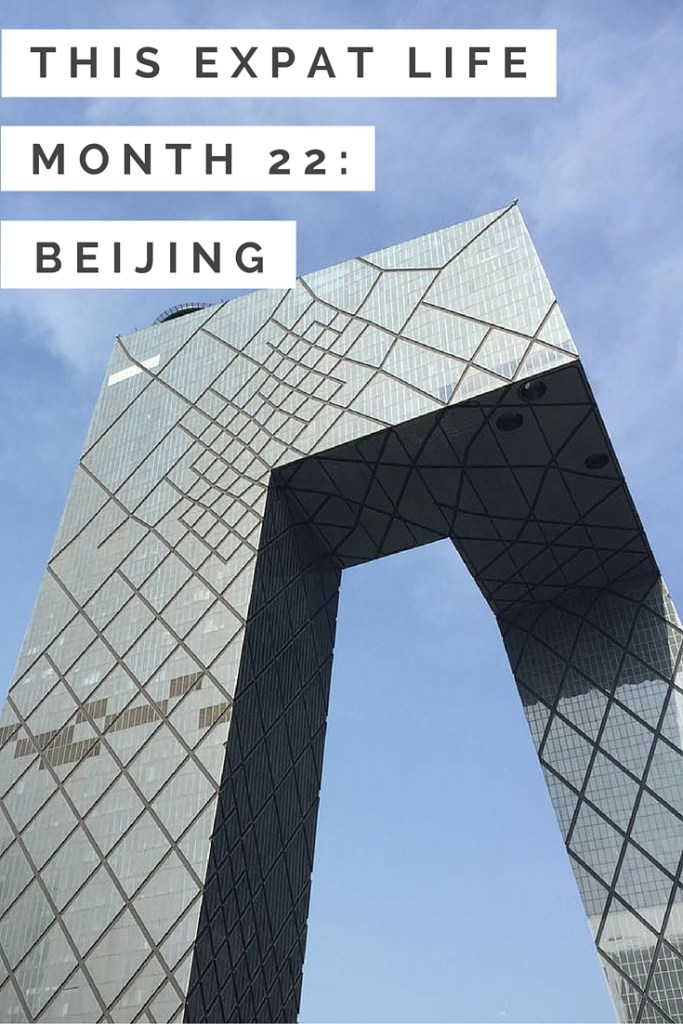 This Expat Life: Month 22 (Beijing) - Travel Lush