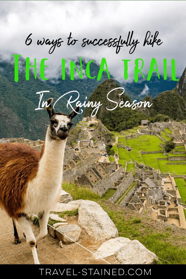 Inca Trail in Rainy Season