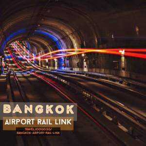 Bangkok - Airport Rail Link - travel.joogo.sg